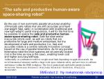 the safe and productive human aware space sharing robot