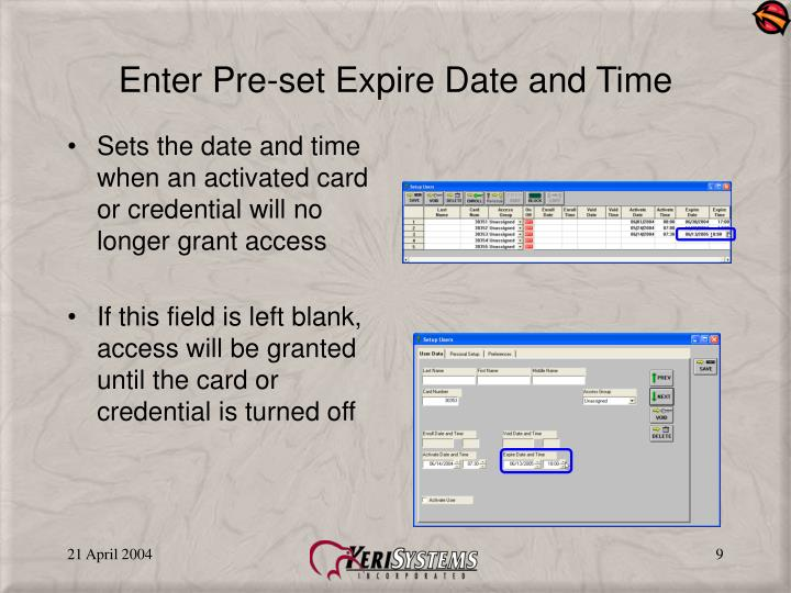 Enter Pre-set Expire Date and Time