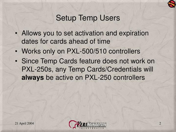 Setup temp users