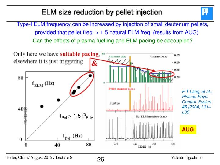 ELM size reduction by pellet injection