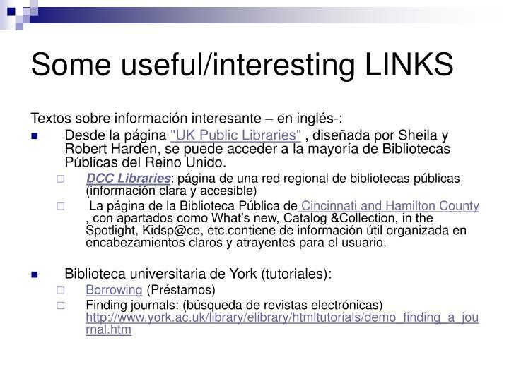 Some useful/interesting LINKS