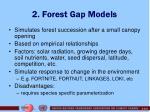 2 forest gap models