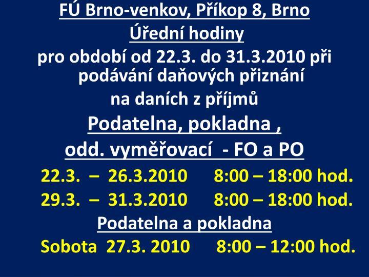 FÚ Brno-venkov, Příkop 8, Brno
