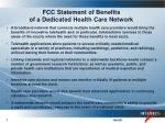 fcc statement of benefits of a dedicated health care network