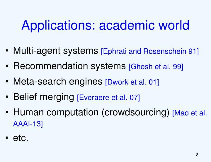 Applications: academic world