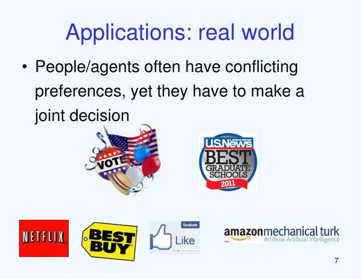 Applications: real world