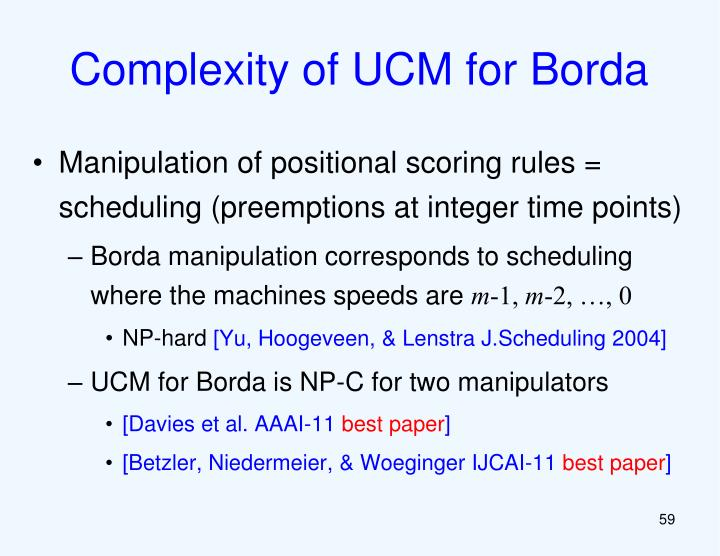Complexity of UCM for