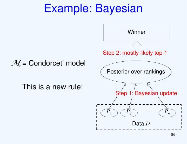 Example: Bayesian