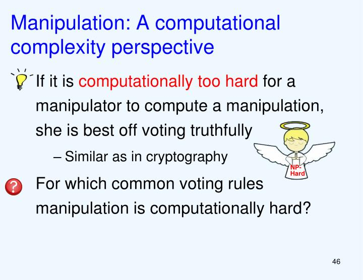 Manipulation: A computational complexity perspective