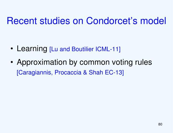 Recent studies on Condorcet's model