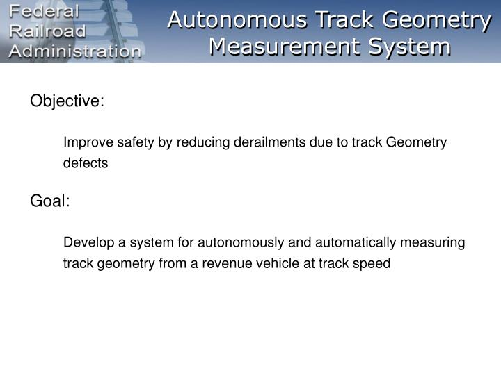 Autonomous Track Geometry Measurement System