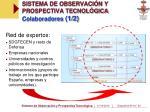 sistema de observaci n y prospectiva tecnol gica colaboradores 1 2