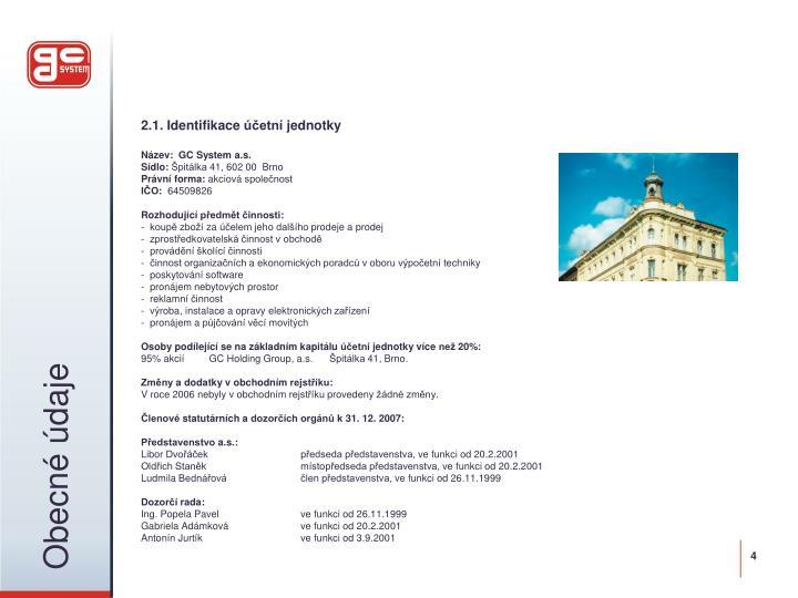 2.1. Identifikace účetní jednotky