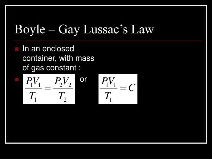 Boyle – Gay Lussac's Law