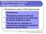 selective non operative management snom4