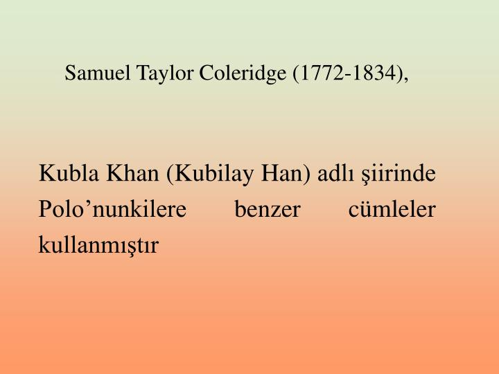 a review of samuel taylor coleridges the kubla khan