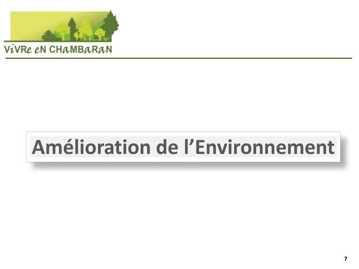 Amélioration de l'Environnement
