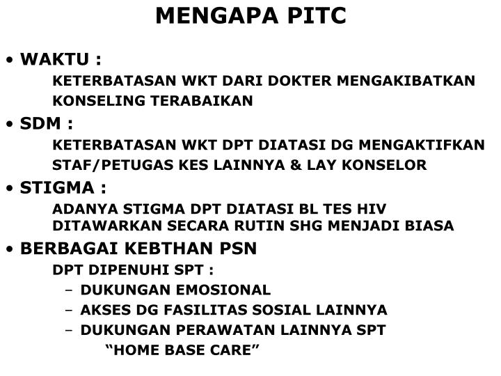 MENGAPA PITC