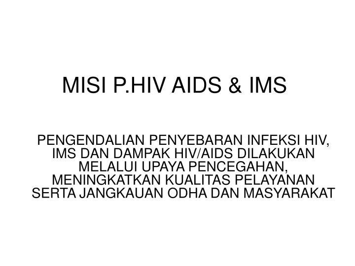 MISI P.HIV AIDS & IMS