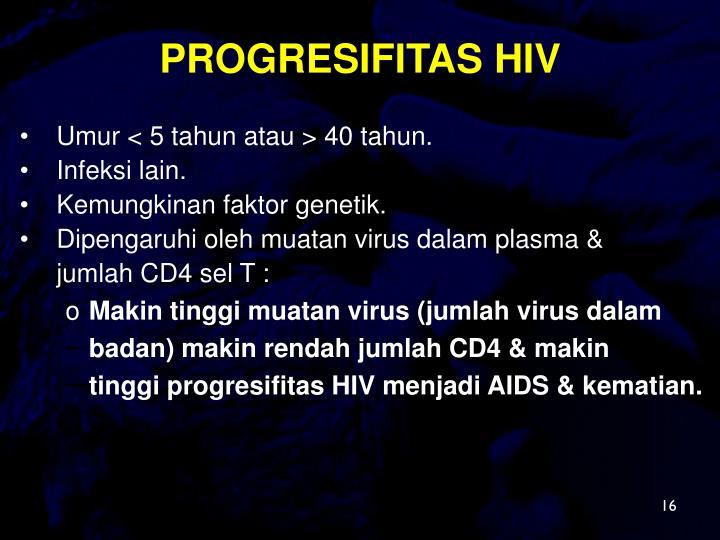 PROGRESIFITAS HIV