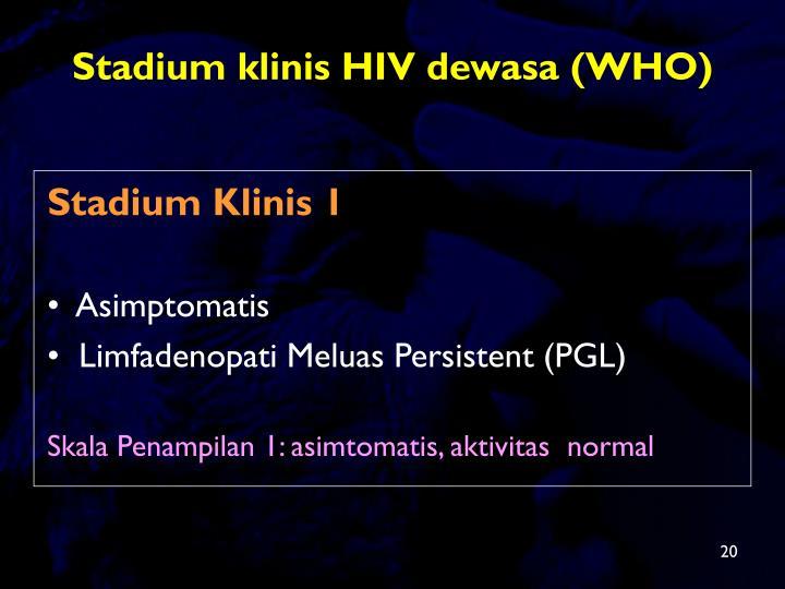 Stadium klinis HIV dewasa (WHO)