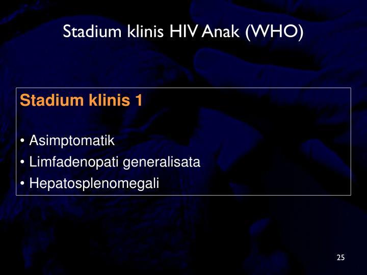 Stadium klinis HIV Anak (WHO)