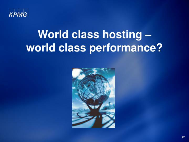 World class hosting –