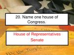 20 name one house of congress