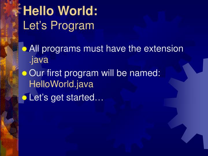 Hello world let s program