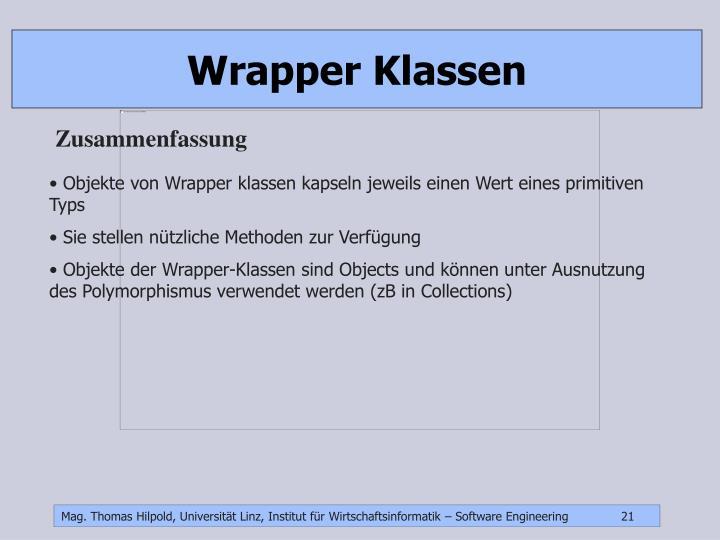 Wrapper Klassen