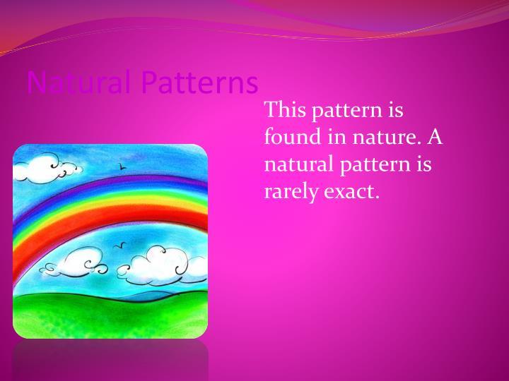 Natural Patterns