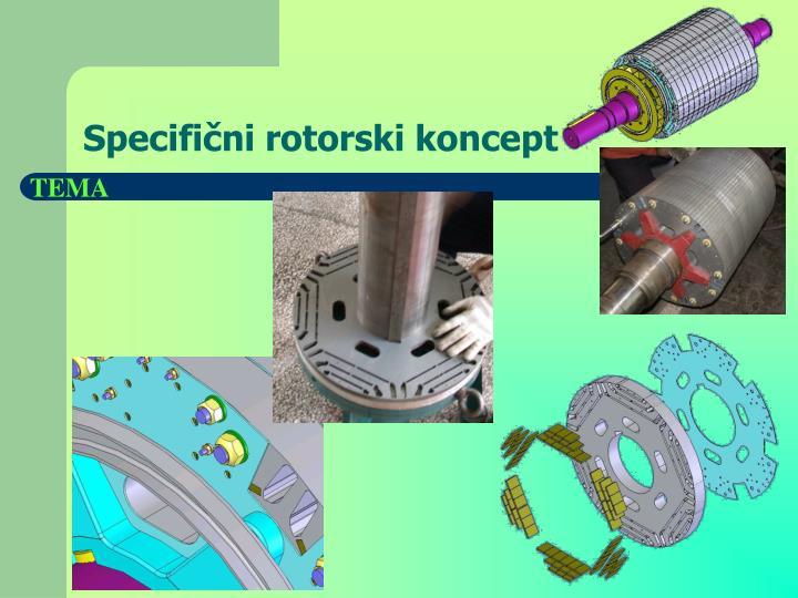 Specifi ni rotorski koncept
