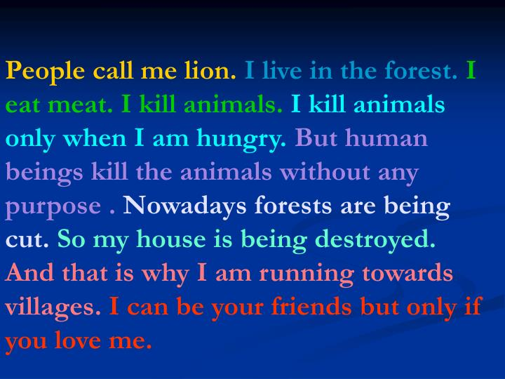 People call me lion.