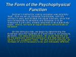 the form of the psychophysical function