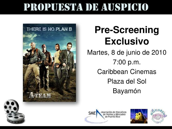 Pre screening exclusivo