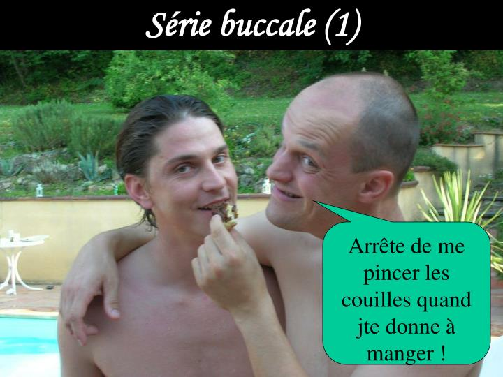 Série buccale (1)