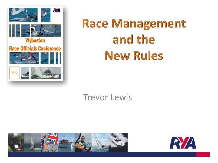 race management and the new rules n.