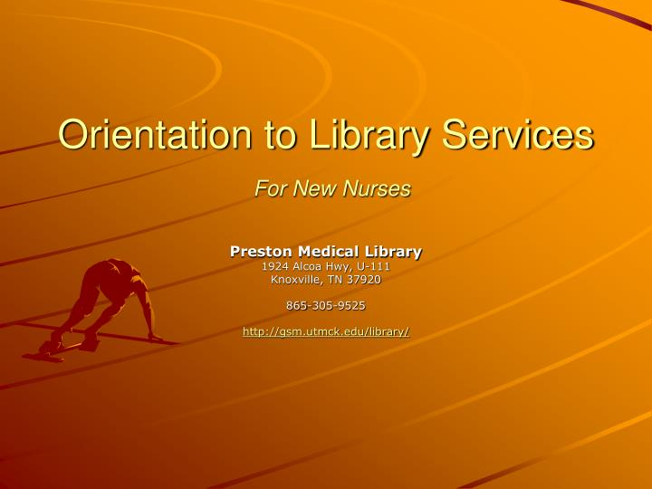 orientation to library services for new nurses n.
