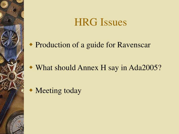 HRG Issues
