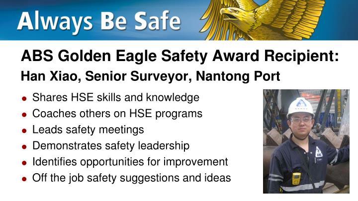 Abs golden eagle safety award recipient han xiao senior surveyor nantong port