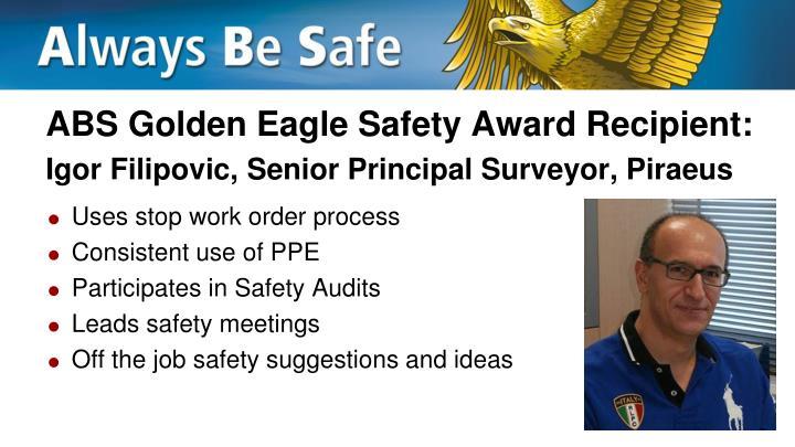 Abs golden eagle safety award recipient igor filipovic senior principal surveyor piraeus