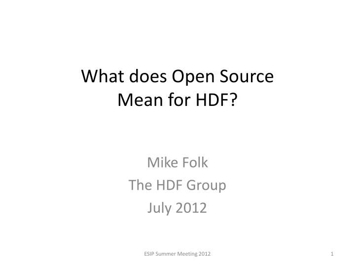 what does open source mean for hdf n.