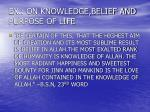 ex on knowledge belief and purpose of life