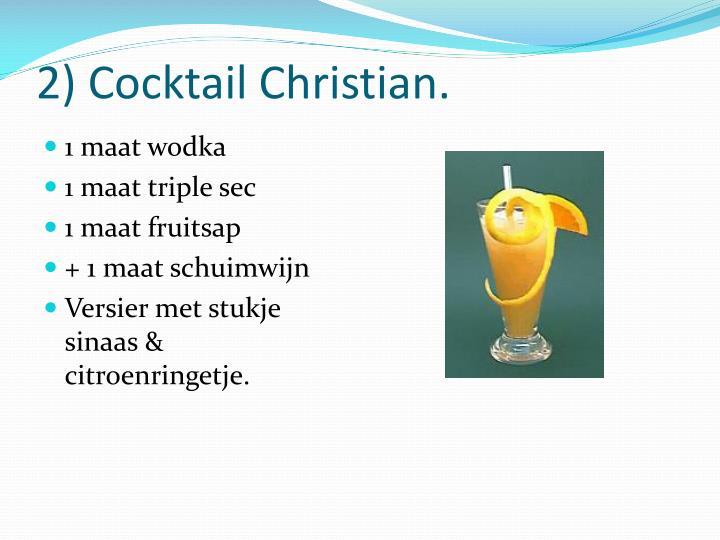 2 cocktail christian