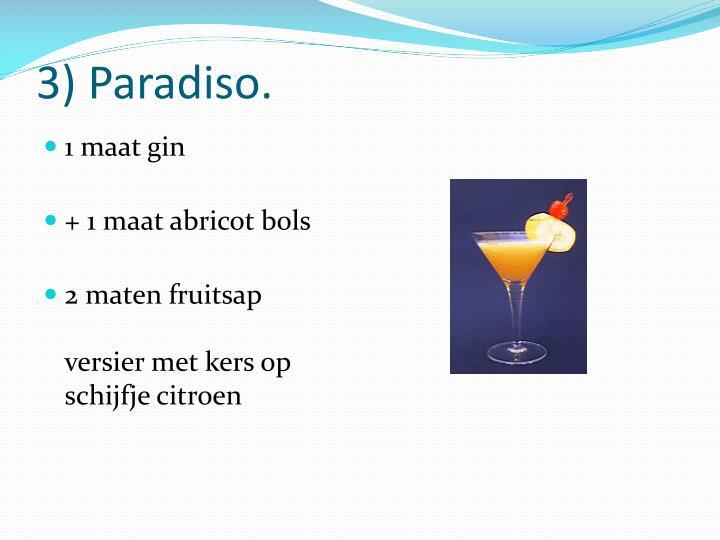 3) Paradiso.