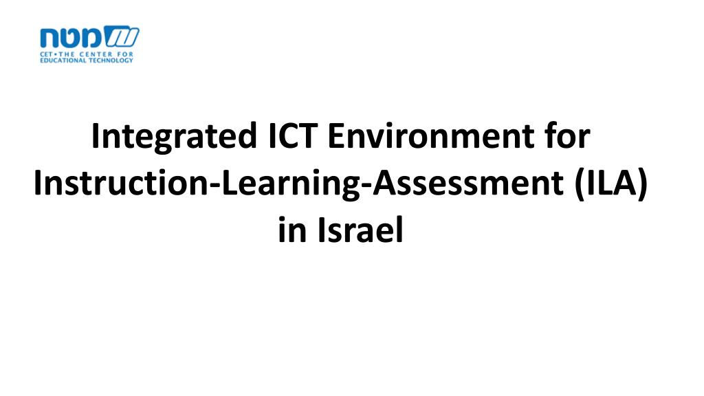 Ppt Integrated Ict Environment For Instruction Learning Assessment
