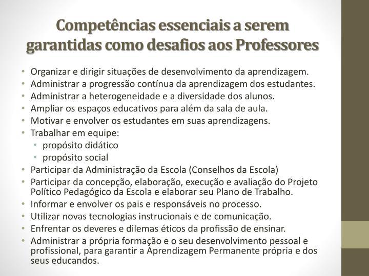 Compet ncias essenciais a serem garantidas como desafios aos professores