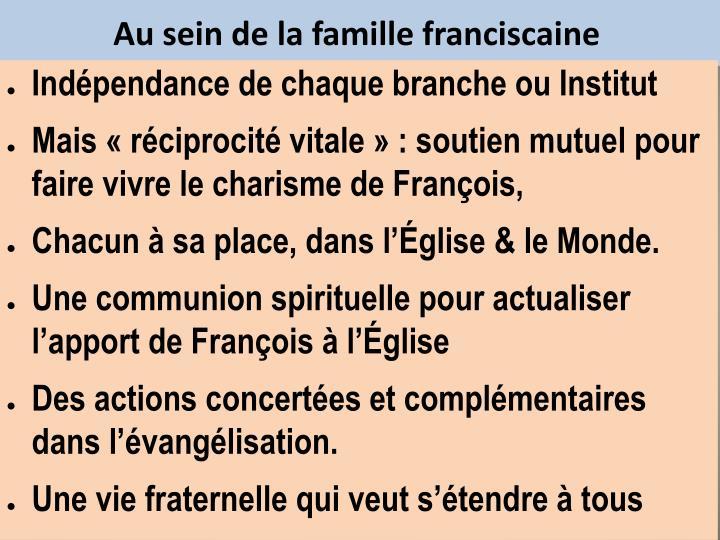 Au sein de la famille franciscaine