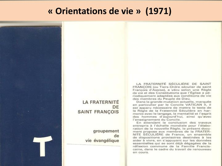 «Orientations de vie»  (1971)