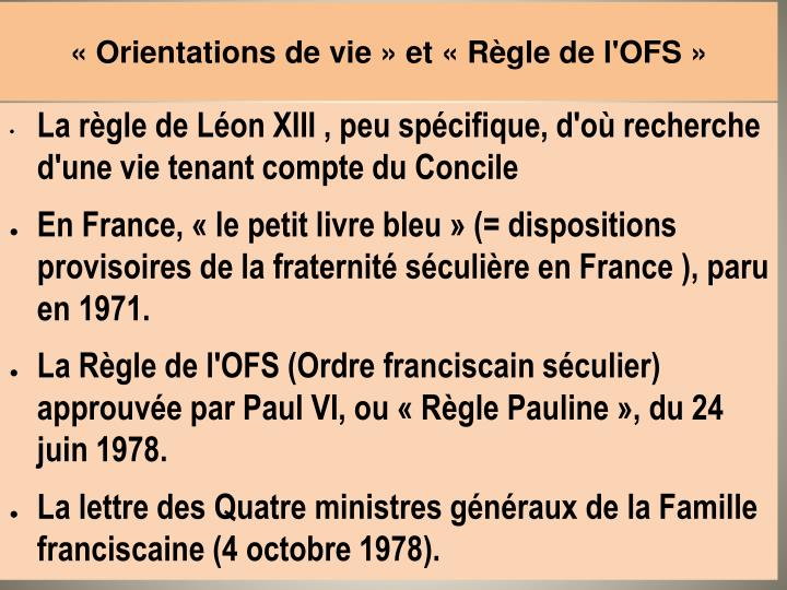 «Orientations de vie» et «Règle de l'OFS»